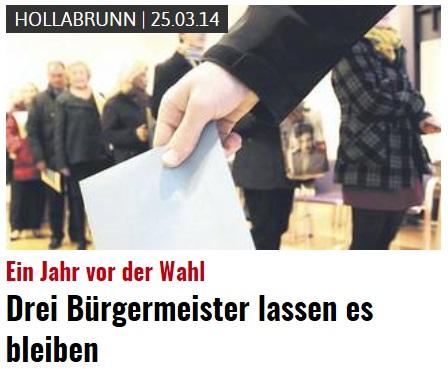 2014 > Ein Jahr vor der Wahl - Drei Bürgermeister lassen es bleiben!